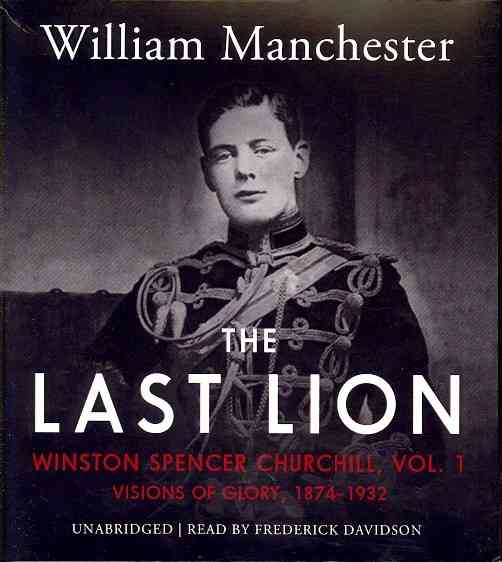 [CD] The Last Lion By Manchester, William/ Davidson, Frederick (NRT)